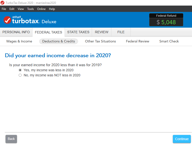 Did your earned income decrease in 2020?